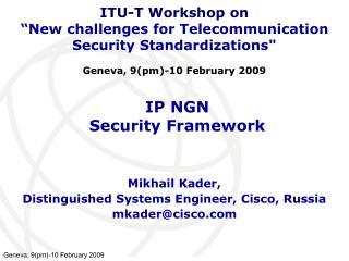 IP NGN  Security Framework