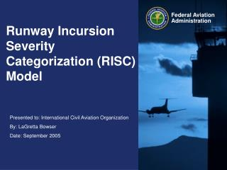 Runway Incursion Severity Categorization (RISC) Model