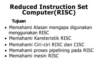 Reduced Instruction Set Computer(RISC )