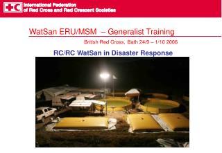 WatSan ERU/MSM  – Generalist Training British Red Cross, Bath 24/9 – 1/10 2006