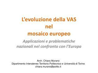 L'evoluzione della VAS  nel  mosaico europeo