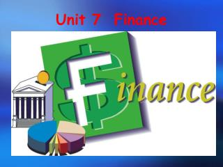 Unit 7  Finance