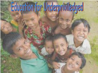 Education for Underpriviledged