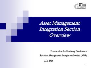 Asset Management Integration Section Overview