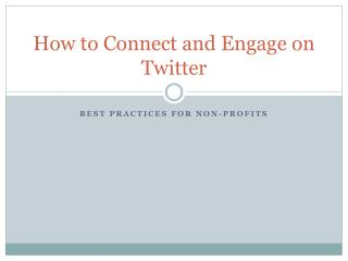 How to Connect and Engage on Twitter