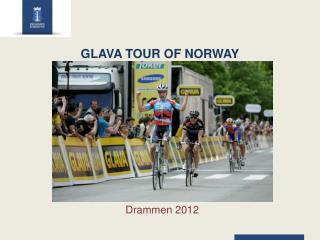 GLAVA TOUR OF NORWAY