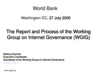 World Bank Washington DC , 27 July 2005