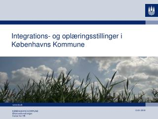 Integrations- og oplæringsstillinger i Københavns Kommune