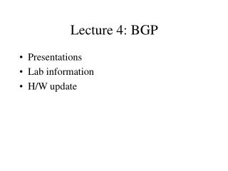Lecture 4: BGP