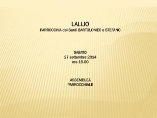 LALLIO PARROCCHIA dei Santi BARTOLOMEO e STEFANO