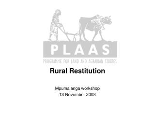 Rural Restitution Mpumalanga workshop 13 November 2003