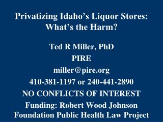 Privatizing  Idaho's Liquor Stores : What's the  Harm ?
