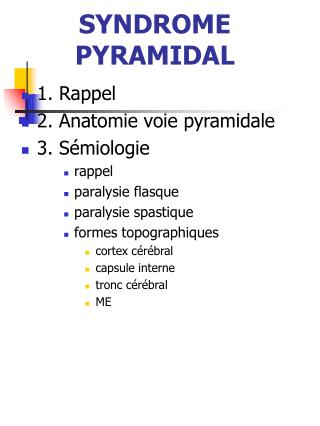 SYNDROME PYRAMIDAL