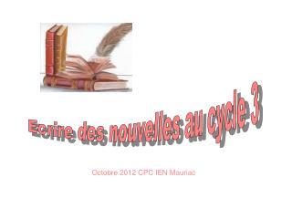 Octobre 2012 CPC IEN Mauriac