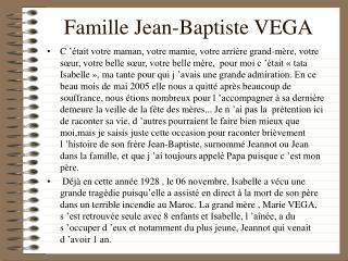 Famille Jean-Baptiste VEGA