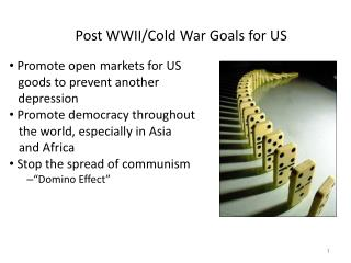 Post WWII/Cold War Goals for US