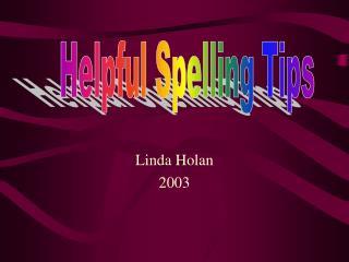 Linda Holan 2003