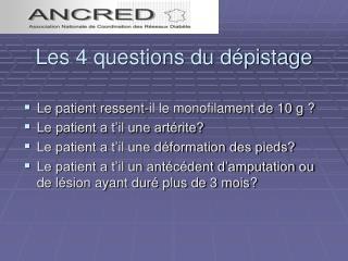 Les 4 questions du dépistage