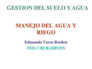 MANEJO DEL AGUA Y RIEGO