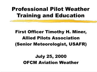 Professional Pilot Weather Training and Education
