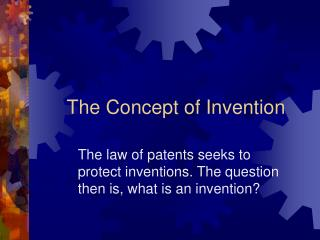 The Concept of Invention