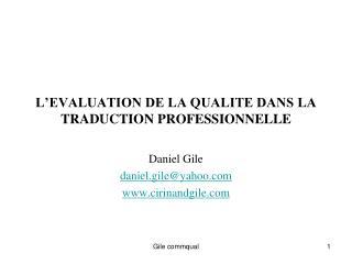 L�EVALUATION DE LA QUALITE DANS LA TRADUCTION PROFESSIONNELLE