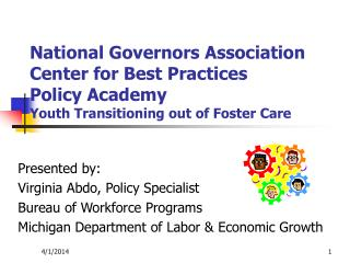 National Governors Association Center for Best Practices Policy Academy Youth Transitioning out of Foster Care