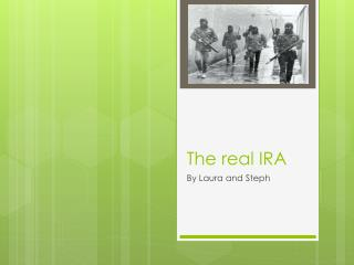 The real IRA