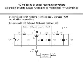 AC modeling of quasi-resonant converters Extension of State-Space Averaging to model non-PWM switches
