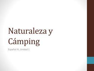 Naturaleza y Cámping