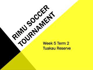 Rimu  Soccer Tournament