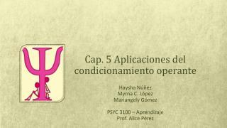 Cap. 5 Aplicaciones del condicionamiento operante