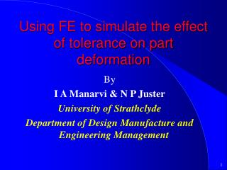 Using FE to simulate the effect of tolerance on part deformation