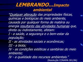 LEMBRANDO... Impacto ambiental