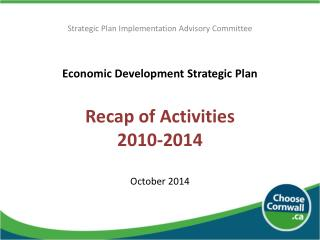 Economic Development Strategic Plan  Recap of Activities 2010-2014 October 2014