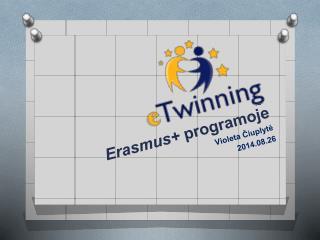 Erasmus+  programoje Violeta ?iuplyt? 2014.08.26