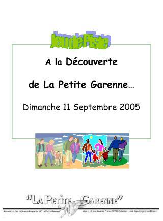 A la  Découverte  de La Petite Garenne … Dimanche 11 Septembre 2005