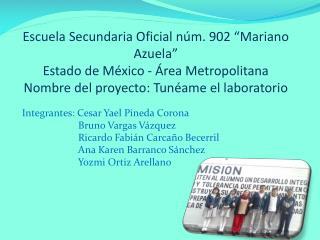 Integrantes: Cesar Yael Pineda Corona                        Bruno Vargas Vázquez