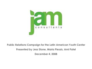 Public Relations Campaign for the Latin American Youth Center