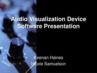 Audio Visualization Device Software Presentation