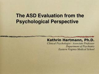 The ASD Evaluation from the Psychological Perspective