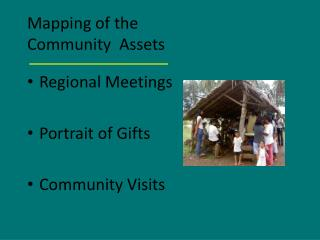 Mapping of the  Community  Assets