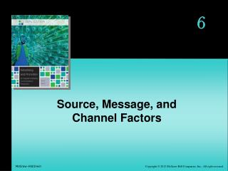 Source, Message, and Channel Factors