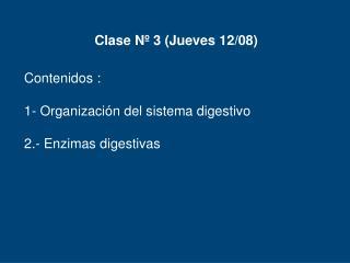 Clase Nº 3 (Jueves 12/08)