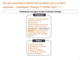 Fédérations ont signé la lettre d'intention Orange