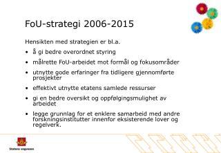 FoU-strategi 2006-2015