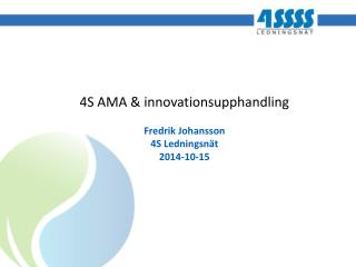 4S AMA & innovationsupphandling