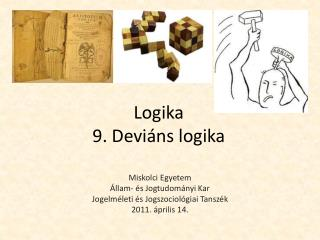 Logika 9. Deviáns logika