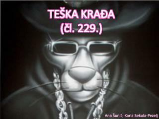 TEŠKA  KRAĐA ( čl . 229.)