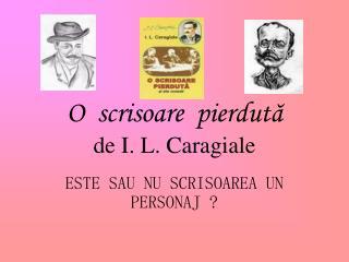 O  scrisoare  pierdută de I. L. Caragiale